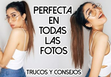 COMO SALIR PERFECTA EN FOTOS 📸💕 MUCHOS TRUCOS