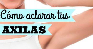 ¡ACLARA Y CUIDA TUS AXILAS! / TIPS ♡